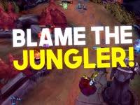 英雄联盟MV《Blame The Jungler》都是打野的锅