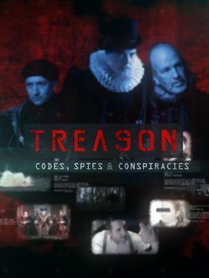 叛国罪:密码,间谍和阴谋